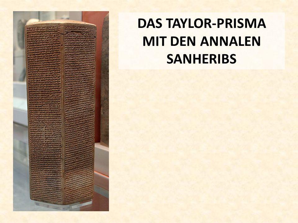 DAS TAYLOR-PRISMA MIT DEN ANNALEN SANHERIBS