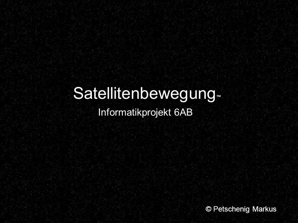 Aufgabenstellung Ein Satellit bewegt sich auf einer Bahn um die Erdkugel.