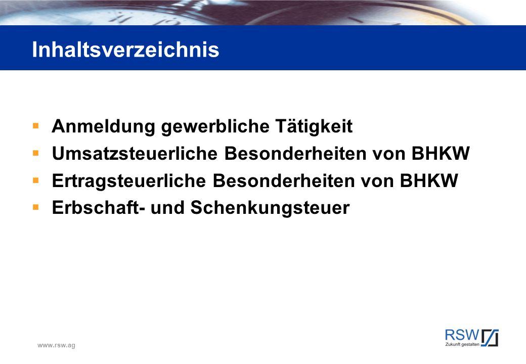 www.rsw.ag Steuerliche Gewinnermittlung Gewinnermittlungsarten (für jeden Betrieb gesondert) Überschussrechnung gem.