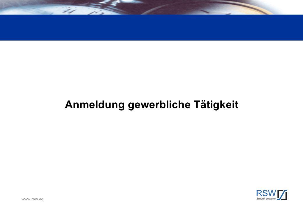 www.rsw.ag Anmeldung gewerbliche Tätigkeit