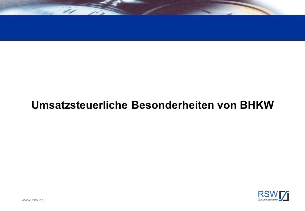 www.rsw.ag Umsatzsteuerliche Besonderheiten von BHKW