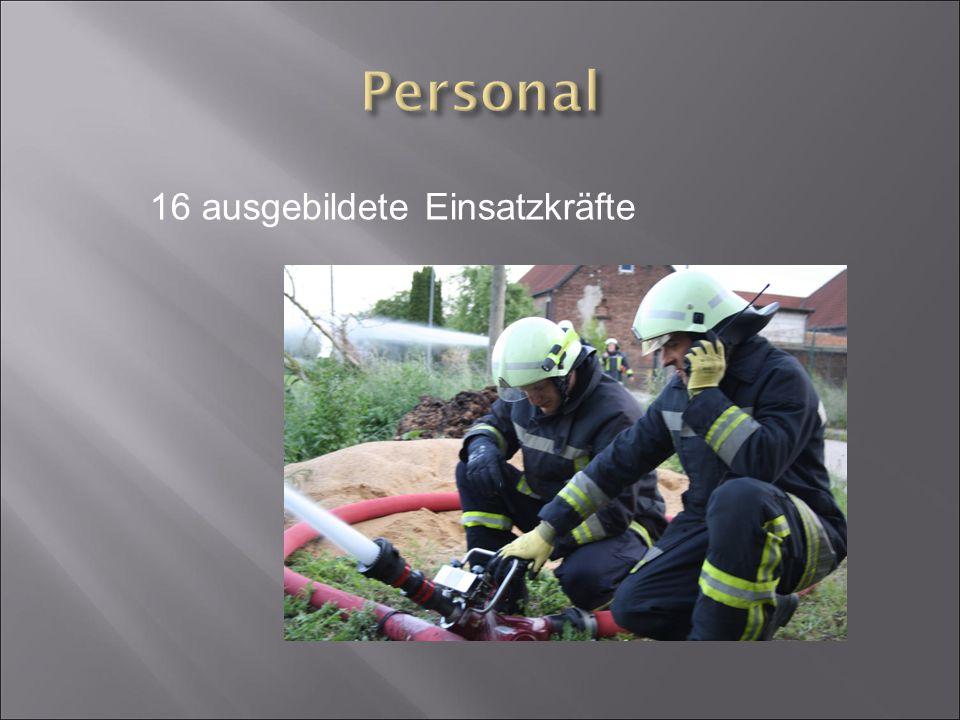 16 ausgebildete Einsatzkräfte