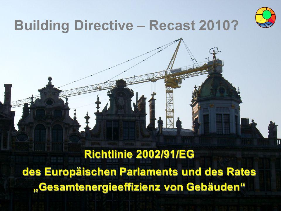 """Energiebeauftragter DI Wolfgang Jilek Richtlinie 2002/91/EG des Europäischen Parlaments und des Rates """"Gesamtenergieeffizienz von Gebäuden"""" Richtlinie"""