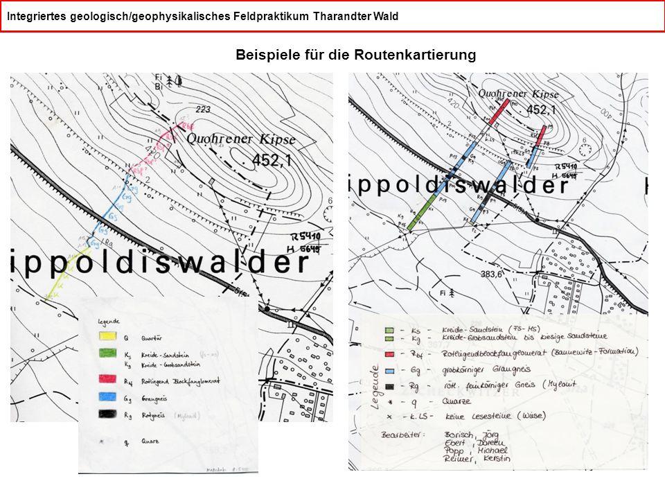 Integriertes geologisch/geophysikalisches Feldpraktikum Tharandter Wald Beispiele für die Routenkartierung