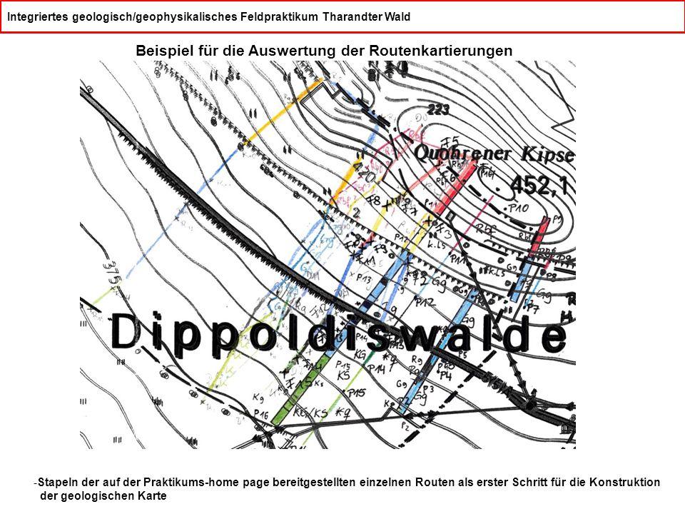 Integriertes geologisch/geophysikalisches Feldpraktikum Tharandter Wald Beispiel für die Auswertung der Routenkartierungen -Stapeln der auf der Praktikums-home page bereitgestellten einzelnen Routen als erster Schritt für die Konstruktion der geologischen Karte