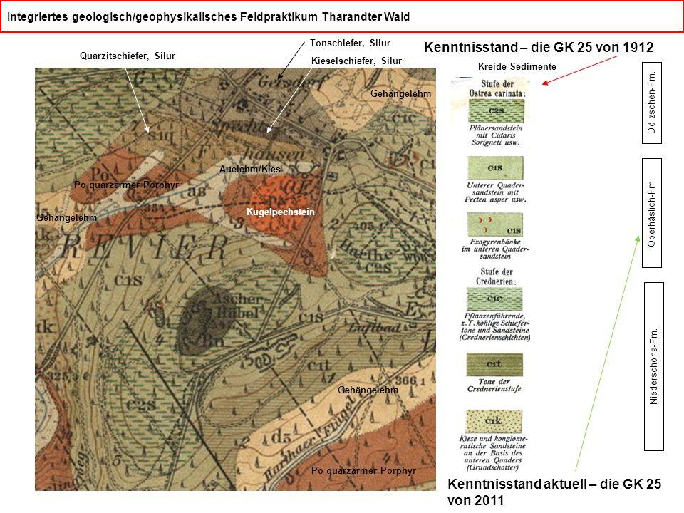 Integriertes geologisch/geophysikalisches Feldpraktikum Tharandter Wald Kenntnisstand – die GK 25 von 1912 Gehängelehm Po quarzarmer Porphyr Kugelpech