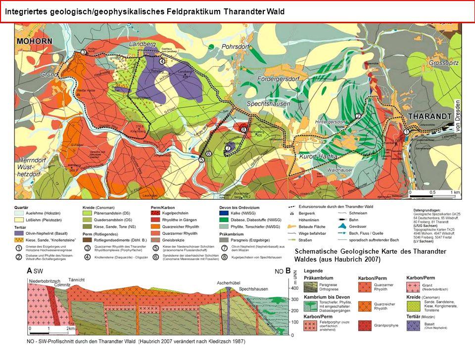 Integriertes geologisch/geophysikalisches Feldpraktikum Tharandter Wald Schematische Geologische Karte des Tharandter Waldes (aus Haubrich 2007)