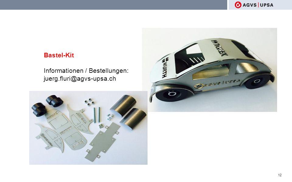12 Bastel-Kit Informationen / Bestellungen: juerg.fluri@agvs-upsa.ch