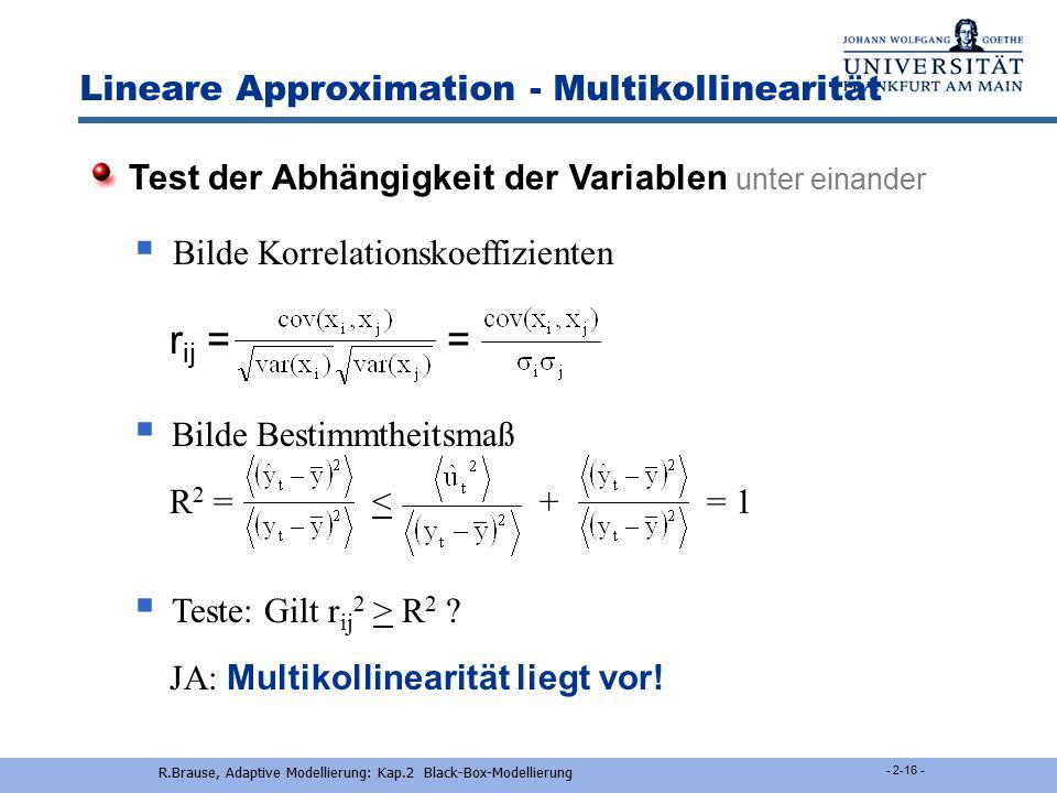 R.Brause, Adaptive Modellierung: Kap.2 Black-Box-Modellierung - 2-15 - Lineare Approximation - Störterm Störterm  u t  = u 0  0 Was tun ? Mittelwer