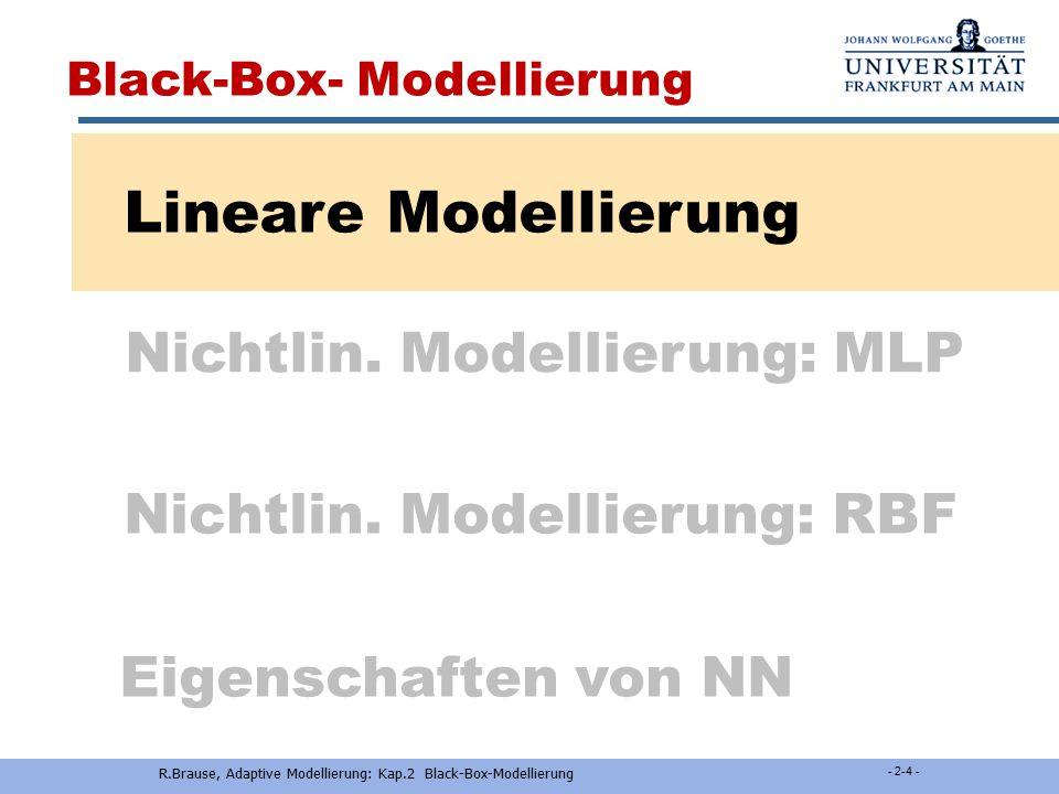 R.Brause, Adaptive Modellierung: Kap.2 Black-Box-Modellierung - 2-3 - Input-Output-Tabellen Beispiel