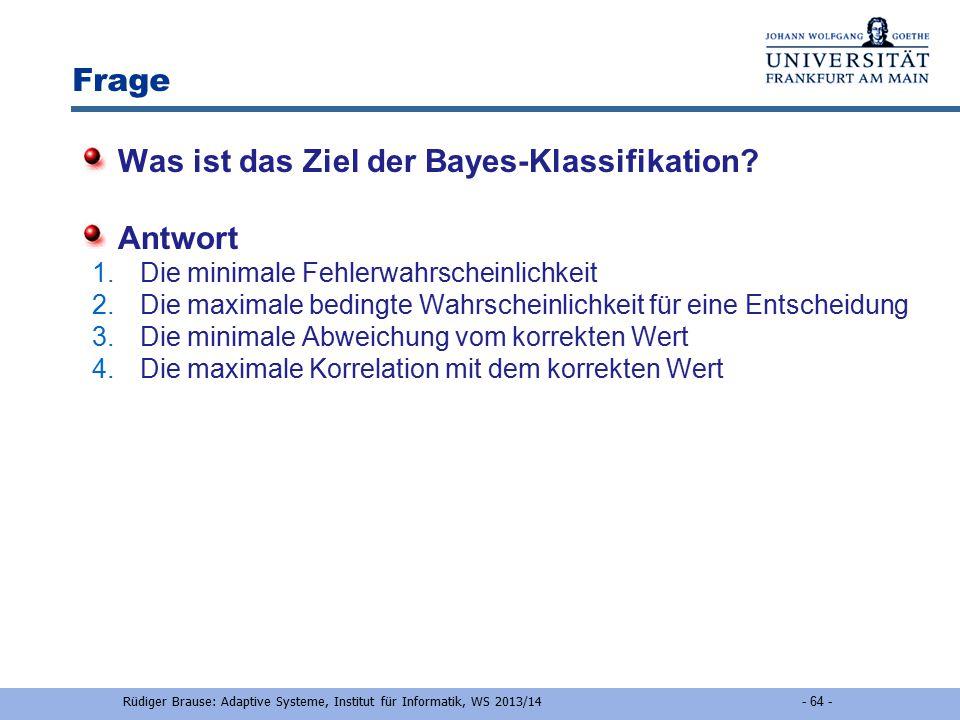 R.Brause, Adaptive Modellierung: Kap.2 Black-Box-Modellierung - 2-63 - Klassifikation mit winner-take-all Zwei-Schichten-Netzwerk (mehrere Cluster = 1