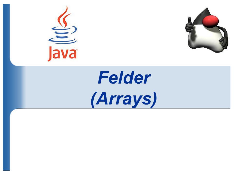 Felder (Arrays)