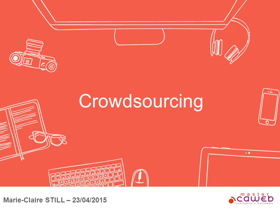Crowdsourcing Marie-Claire STILL – 23/04/2015