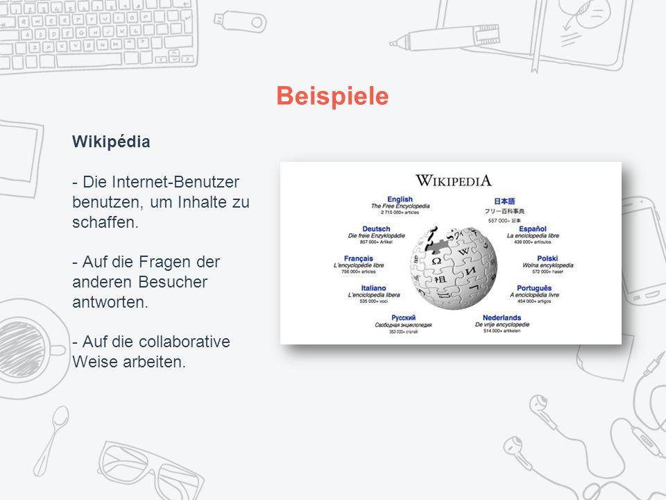 Beispiele Wikipédia - Die Internet-Benutzer benutzen, um Inhalte zu schaffen.