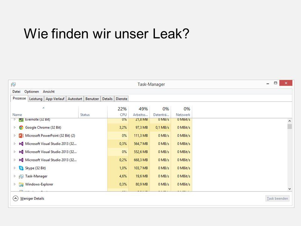 Wie finden wir unser Leak?
