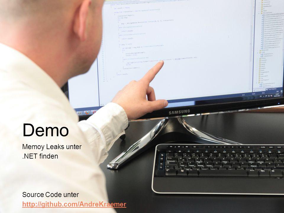 Demo Memoy Leaks unter.NET finden Source Code unter http://github.com/AndreKraemer