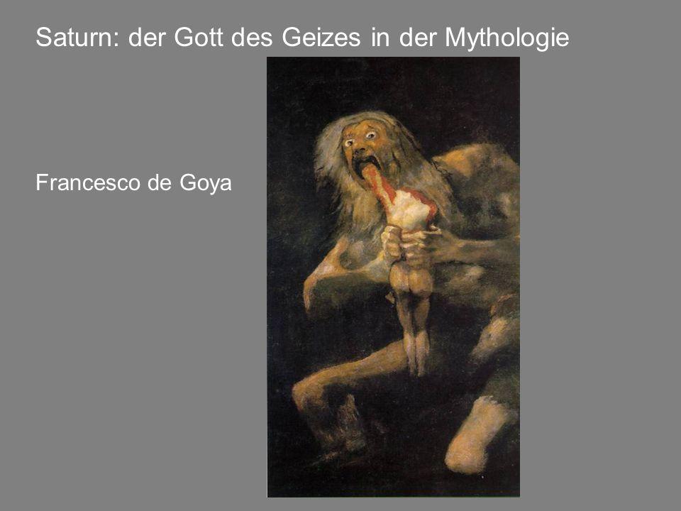 Saturn: der Gott des Geizes in der Mythologie Francesco de Goya