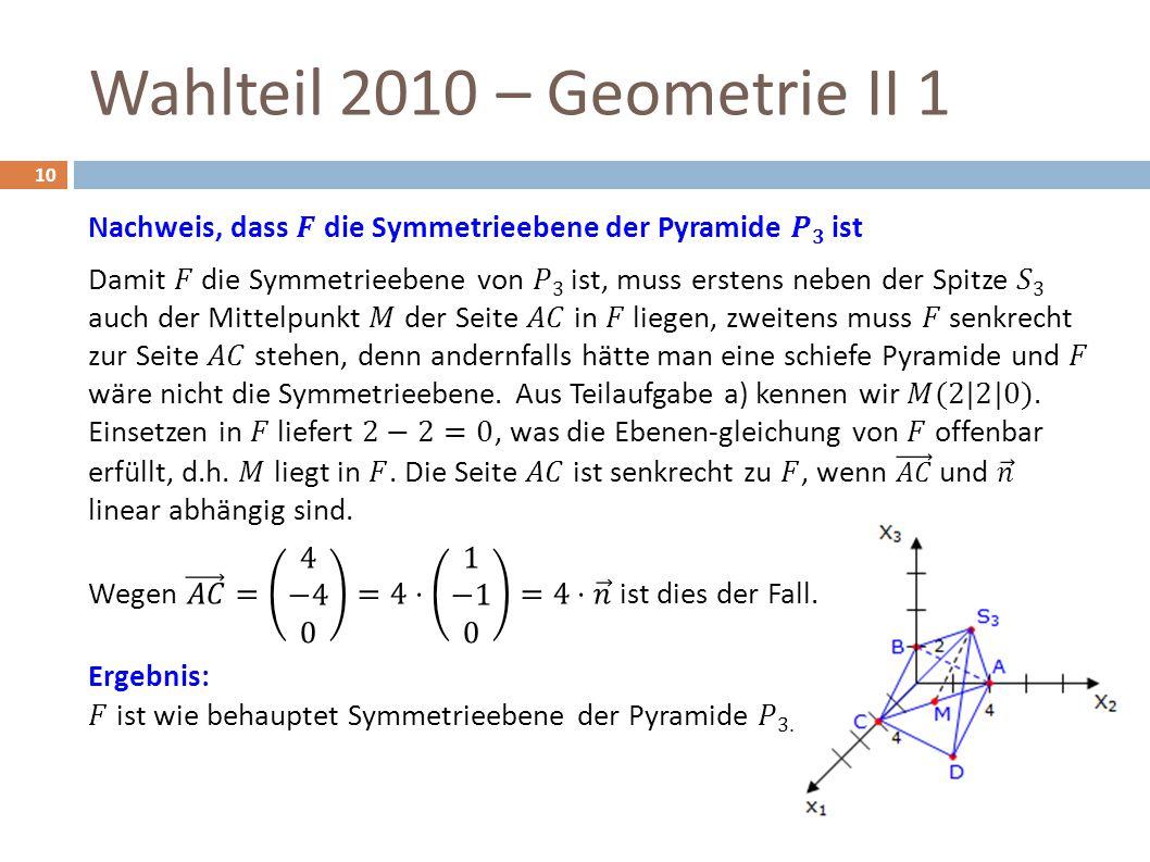Wahlteil 2010 – Geometrie II 1 10