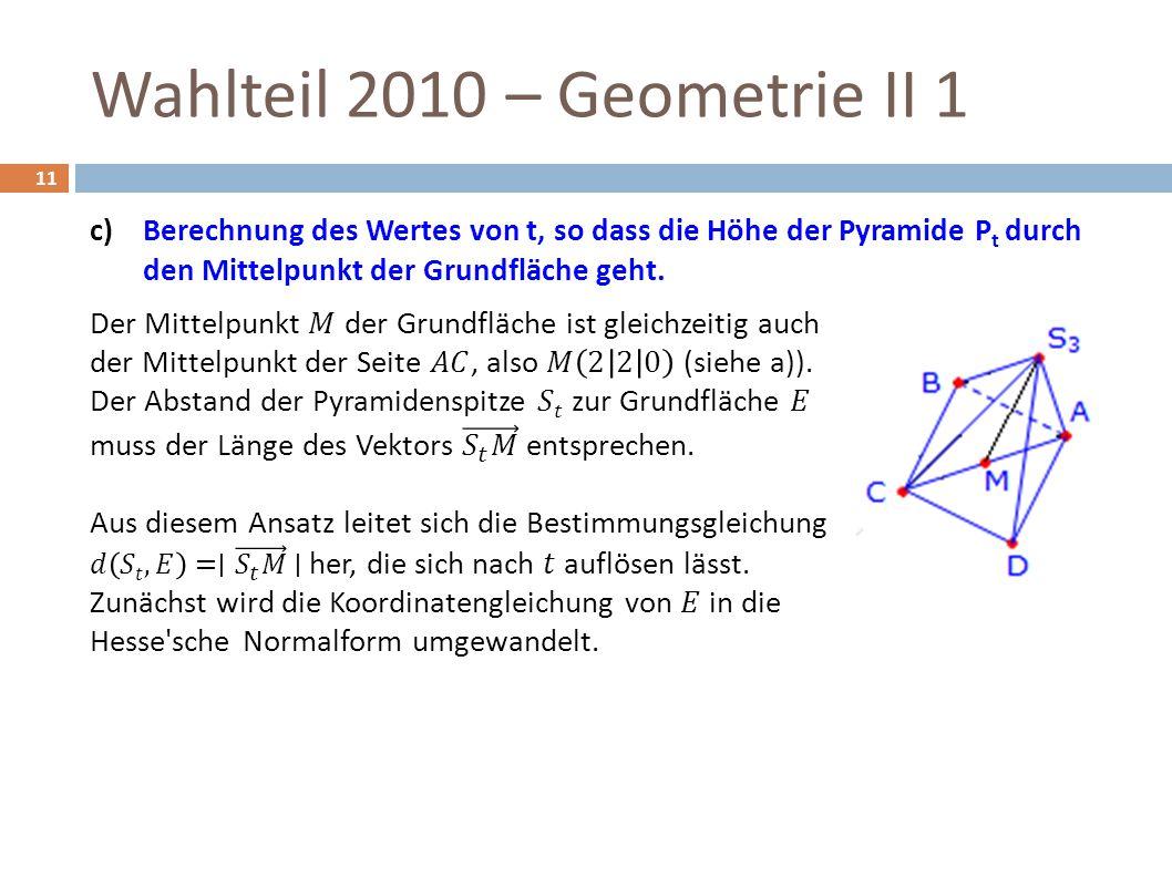 Wahlteil 2010 – Geometrie II 1 11