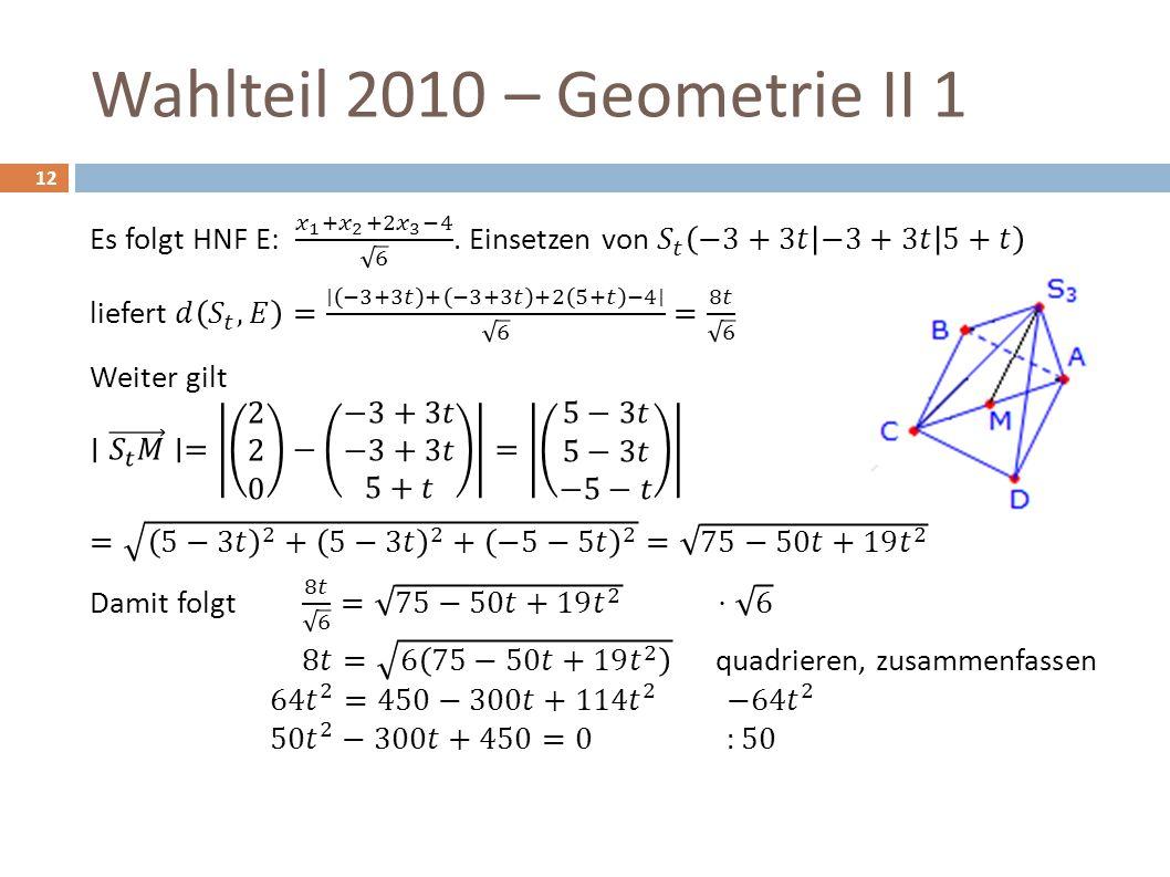 Wahlteil 2010 – Geometrie II 1 12