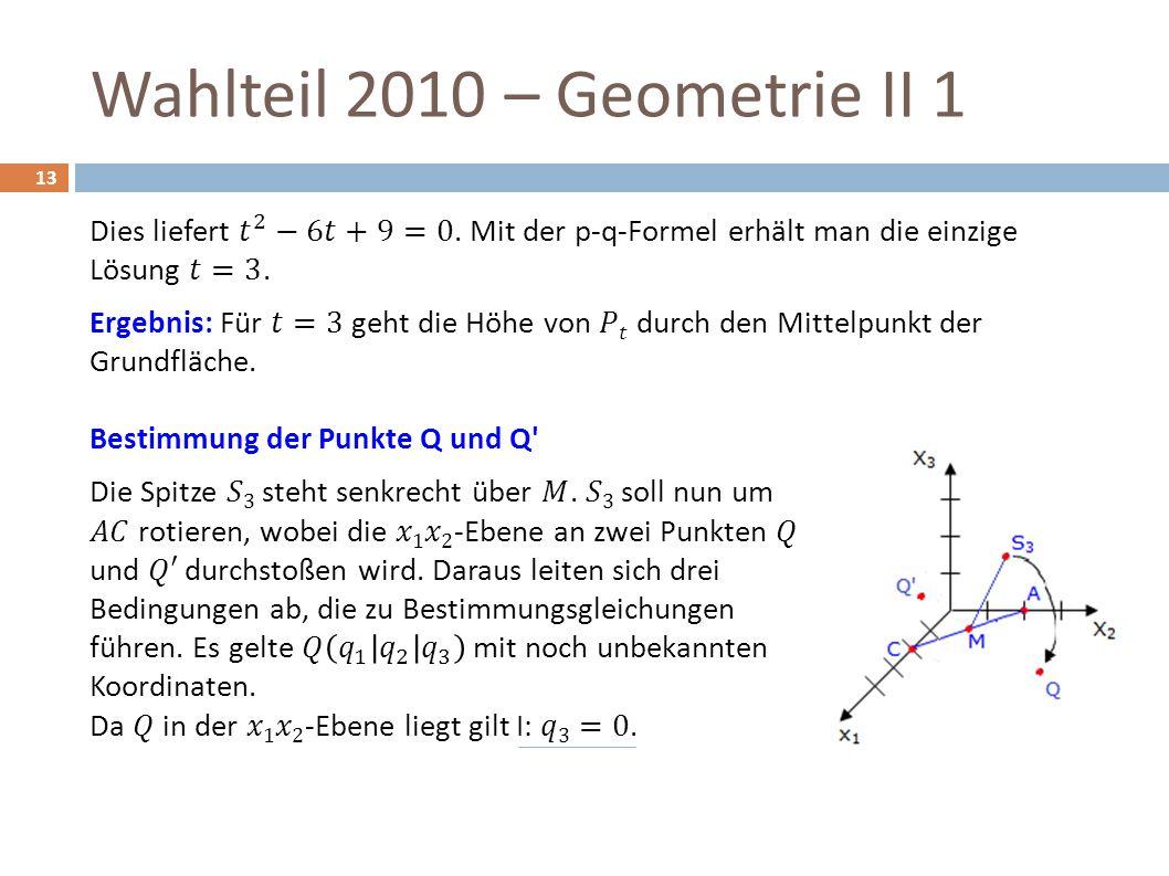 Wahlteil 2010 – Geometrie II 1 13