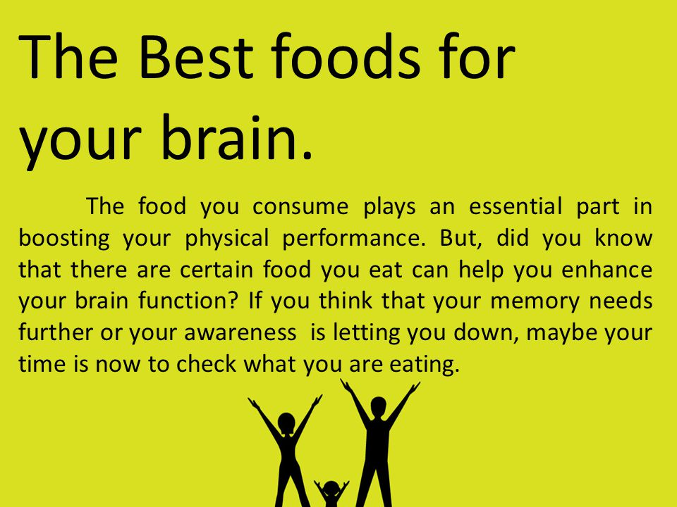 The Best foods for your brain.