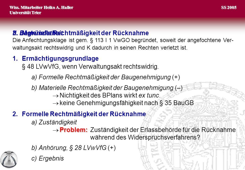Wiss. Mitarbeiter Heiko A. Haller Universität Trier 3 SS 2005 II.