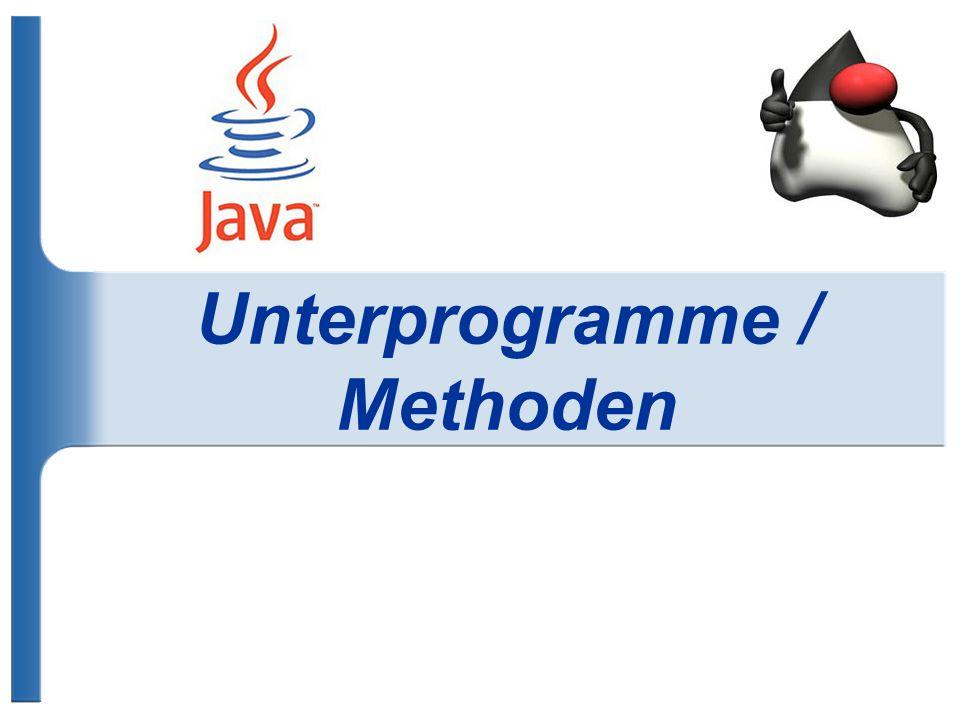 Unterprogramme / Methoden