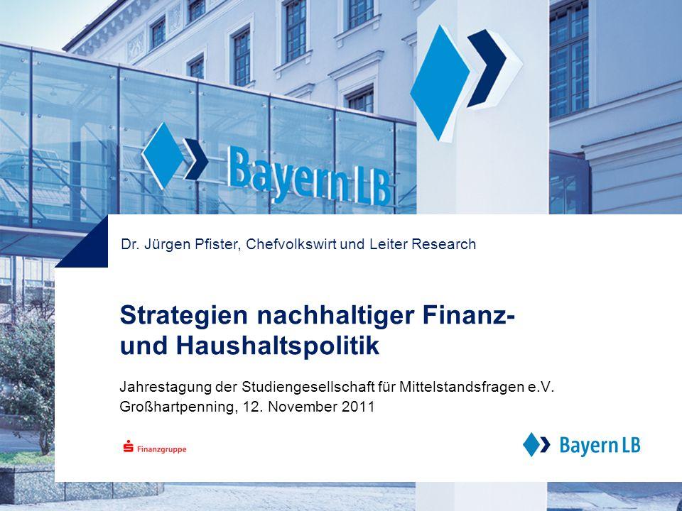 Strategien nachhaltiger Finanz- und Haushaltspolitik Jahrestagung der Studiengesellschaft für Mittelstandsfragen e.V.
