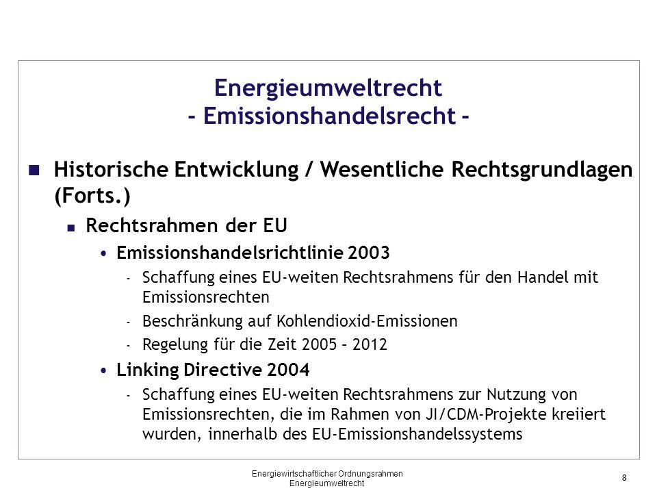 39 Energieumweltrecht - Erneuerbare-Energien-Recht - Historische Entwicklung des Rechtsrahmens (EU / Deutschland) (Forts.) Rechtsentwicklung in der EU Erneuerbare-Energien-Richtlinie 2003 (aufgehoben) Erneuerbare-Energien-Richtlinie 2009 Inkrafttreten: Mai 2009 / Umsetzungsfrist: 5.