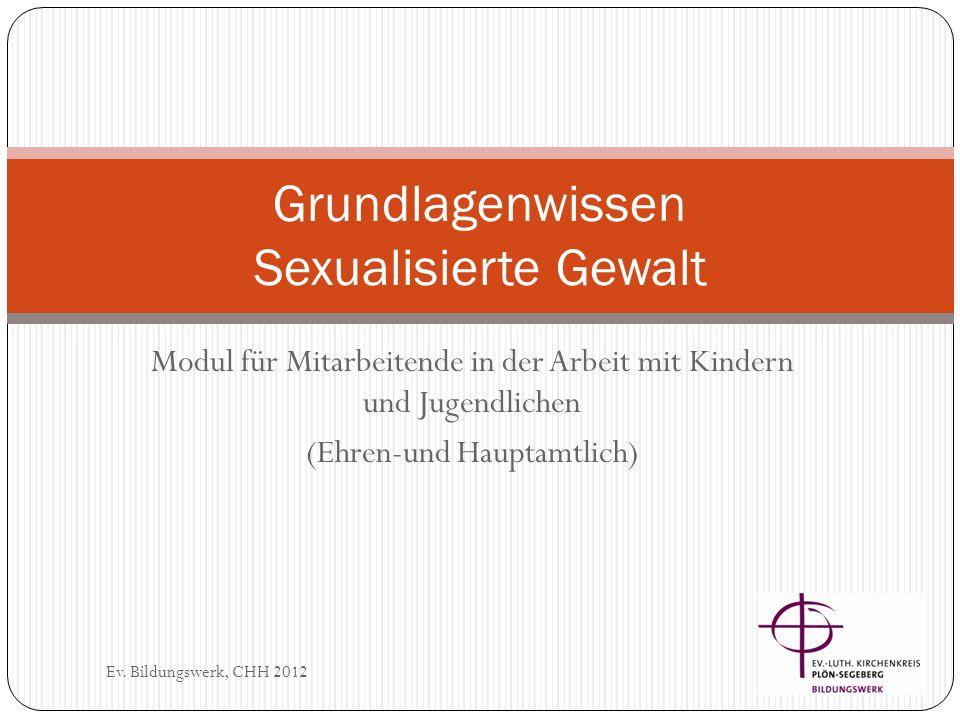 Was ist sexualisierte Gewalt.Ev. Bildungswerk, CHH 2012 S.G.