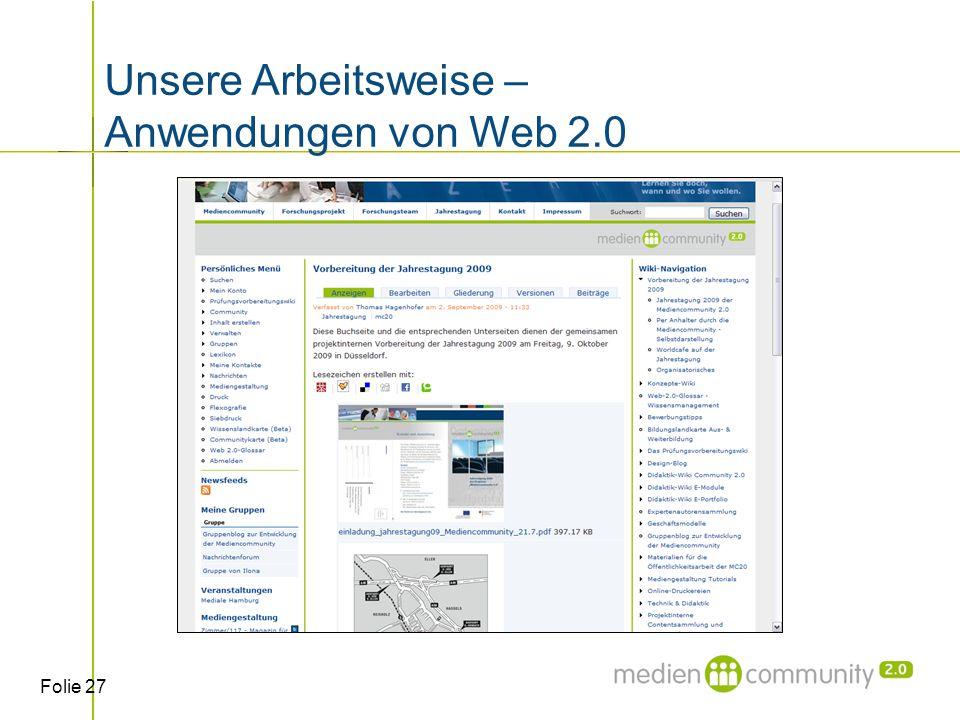 Folie 27 Unsere Arbeitsweise – Anwendungen von Web 2.0