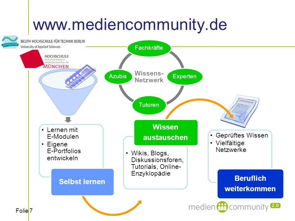 Folie 8 www.mediencommunity.de qualifizieren informieren kooperieren