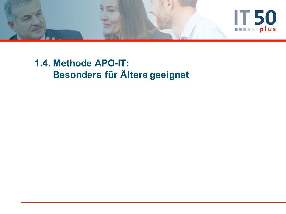 1.4. Methode APO-IT: Besonders für Ältere geeignet