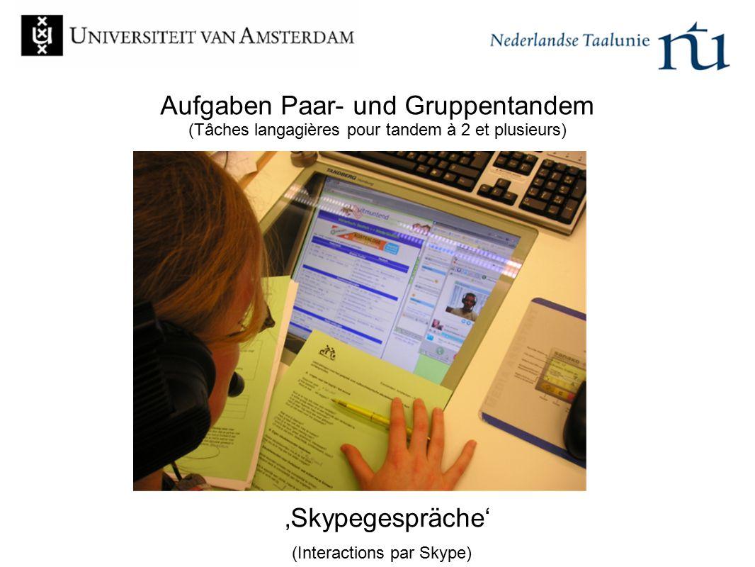 Aufgaben Paar- und Gruppentandem (Tâches langagières pour tandem à 2 et plusieurs) 'Skypegespräche' (Interactions par Skype)