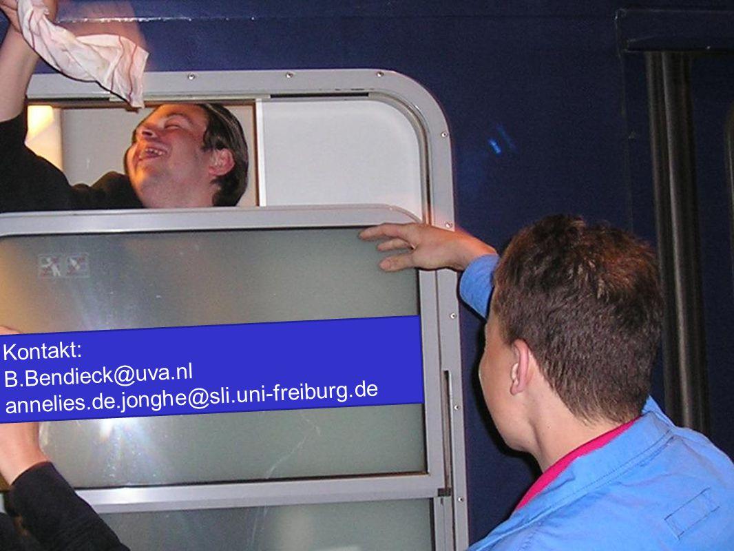 Kontakt: B.Bendieck@uva.nl annelies.de.jonghe@sli.uni-freiburg.de