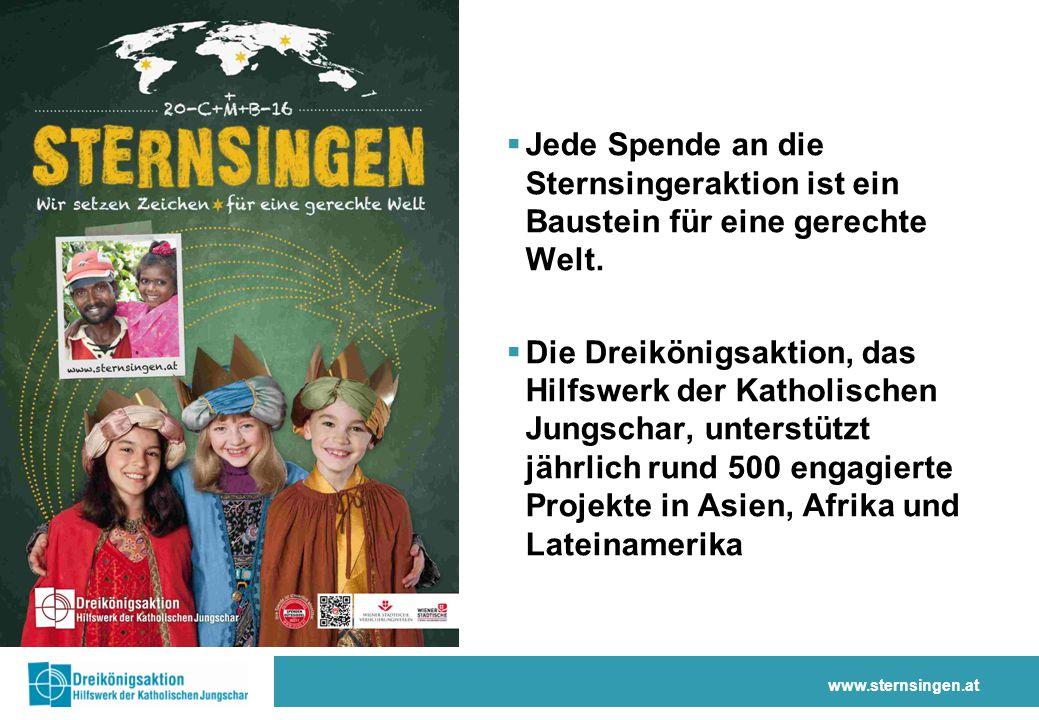 www.sternsingen.at  Jede Spende an die Sternsingeraktion ist ein Baustein für eine gerechte Welt.  Die Dreikönigsaktion, das Hilfswerk der Katholisc