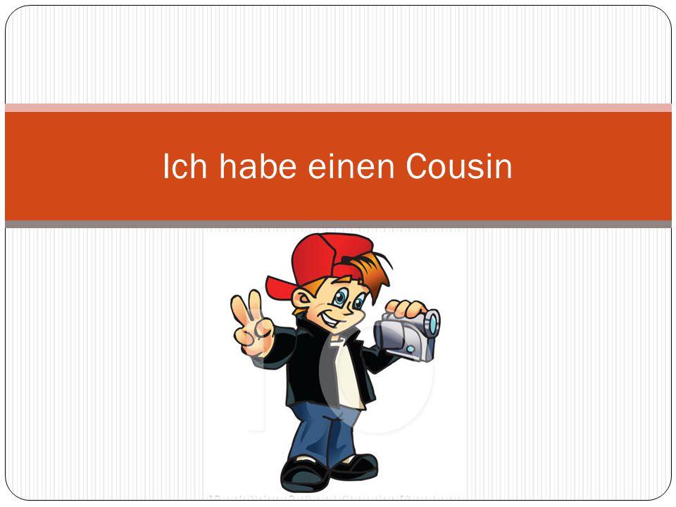 Mein Cousin ist Jan.