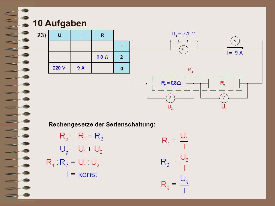 23)Ein Gerät liegt über eine Zuleitung mit dem Widerstandswert von 0,8 Ohm an einer Spannung von 220 Volt.