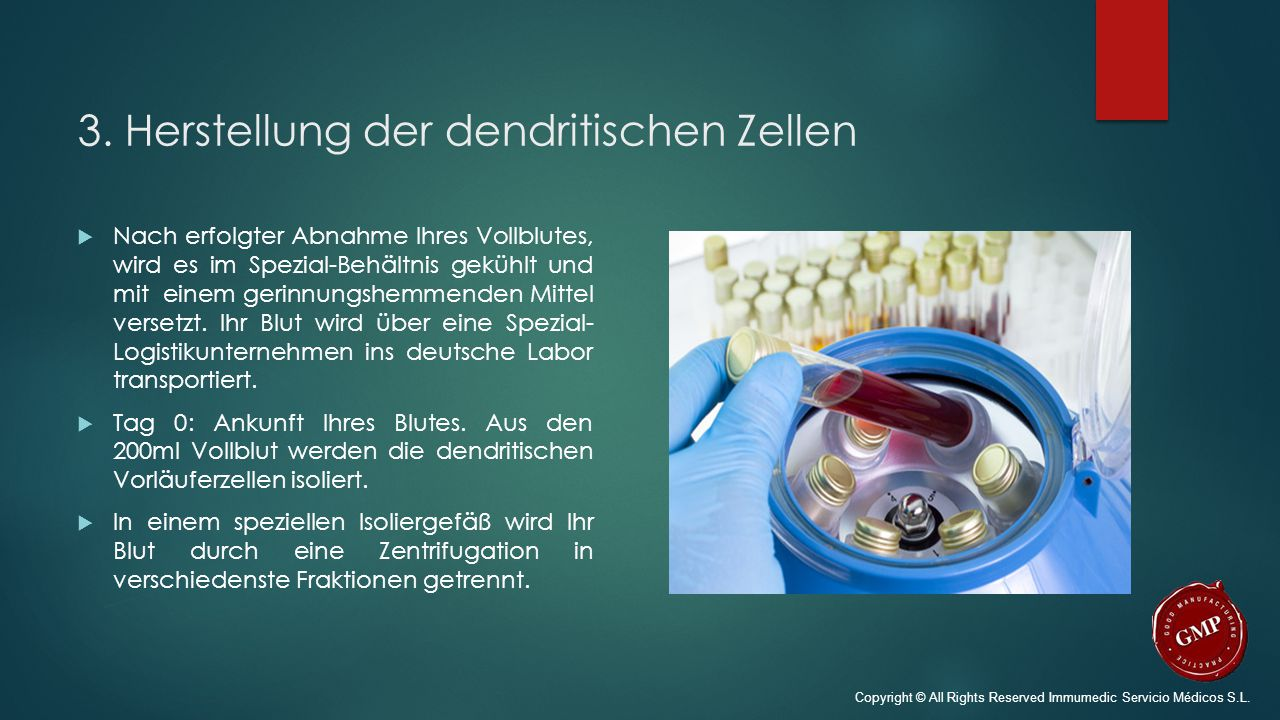 3. Herstellung der dendritischen Zellen  Nach erfolgter Abnahme Ihres Vollblutes, wird es im Spezial-Behältnis gekühlt und mit einem gerinnungshemmen