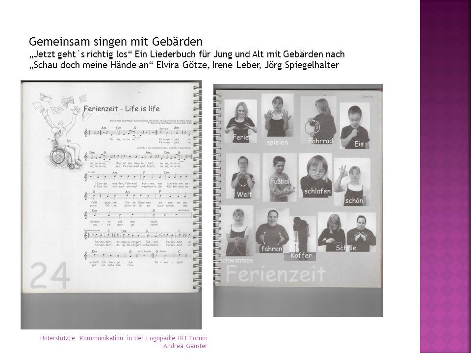"""Gemeinsam singen mit Gebärden """"Jetzt geht´s richtig los"""" Ein Liederbuch für Jung und Alt mit Gebärden nach """"Schau doch meine Hände an"""" Elvira Götze, I"""