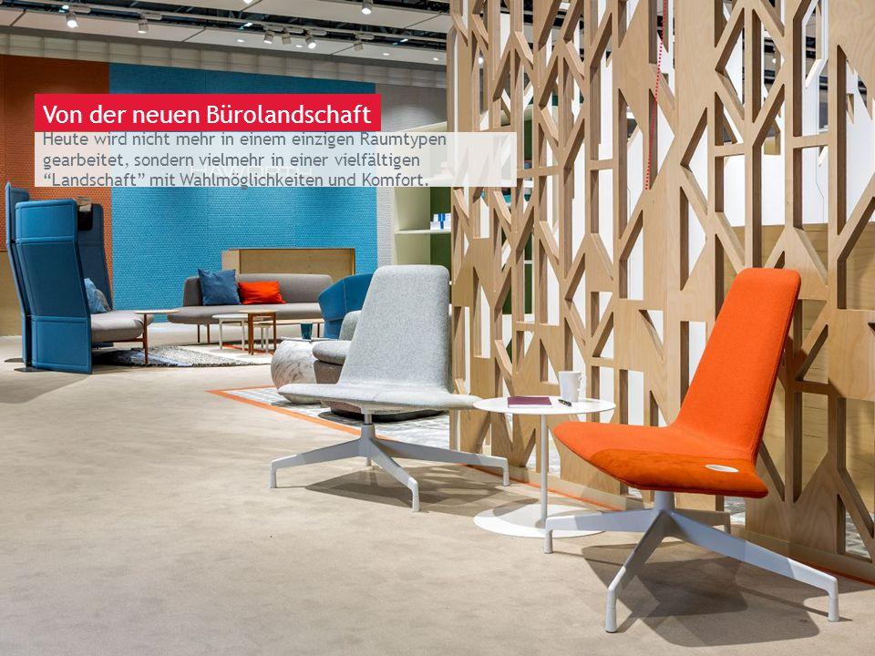March 13th 2014 | Berlin Heute wird nicht mehr in einem einzigen Raumtypen gearbeitet, sondern vielmehr in einer vielfältigen Landschaft mit Wahlmöglichkeiten und Komfort.
