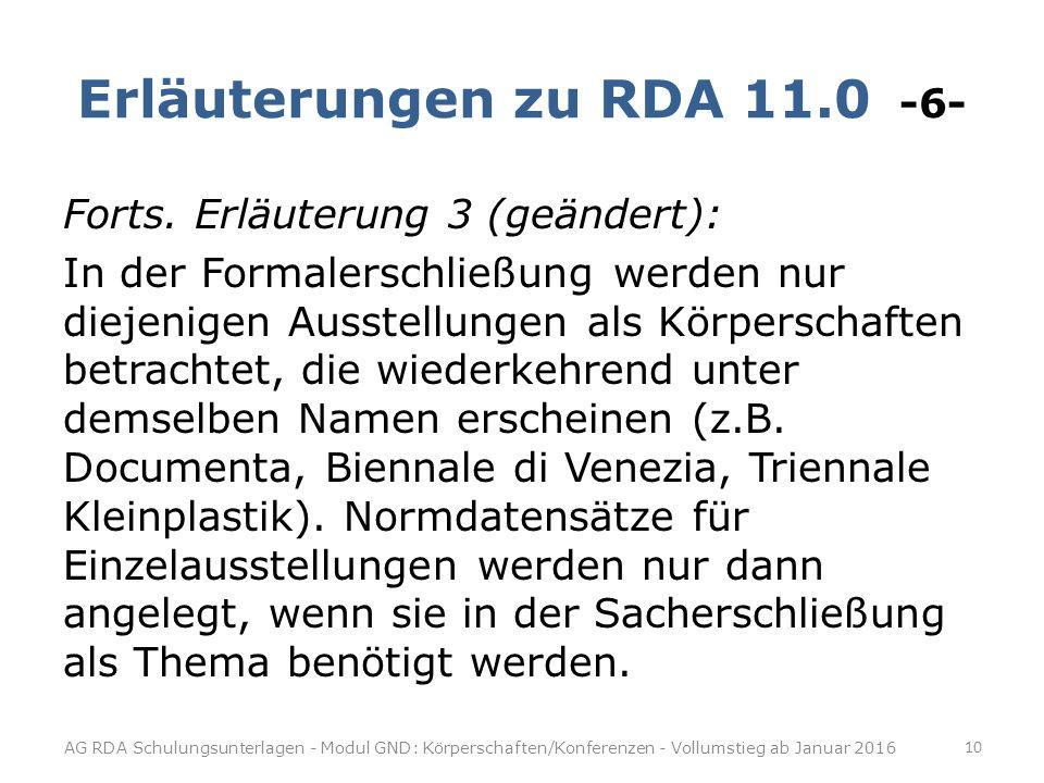 Erläuterungen zu RDA 11.0 -6- Forts.