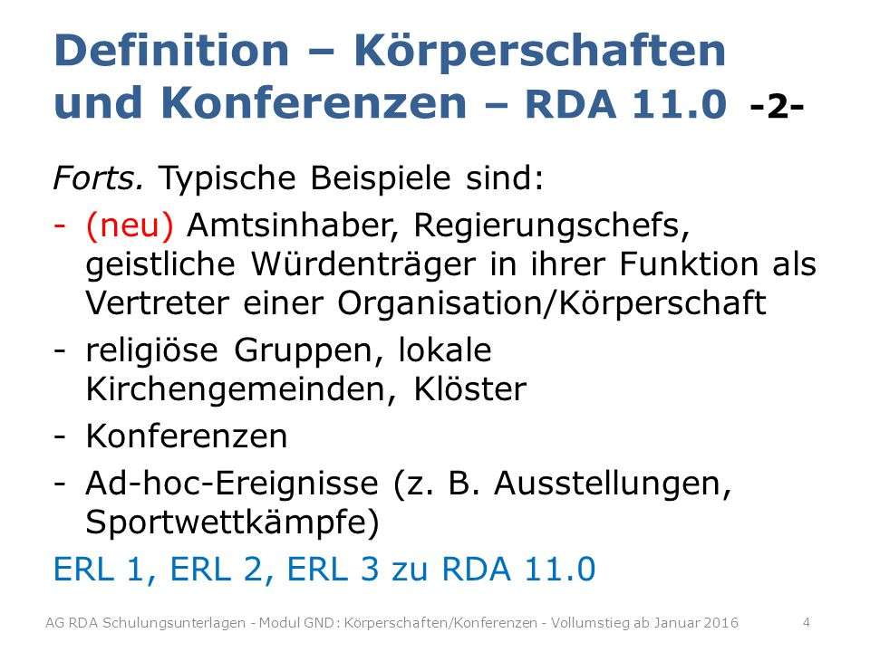 Definition – Körperschaften und Konferenzen – RDA 11.0 -2- Forts.