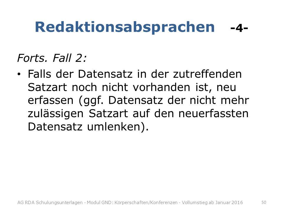 Redaktionsabsprachen -4- Forts.
