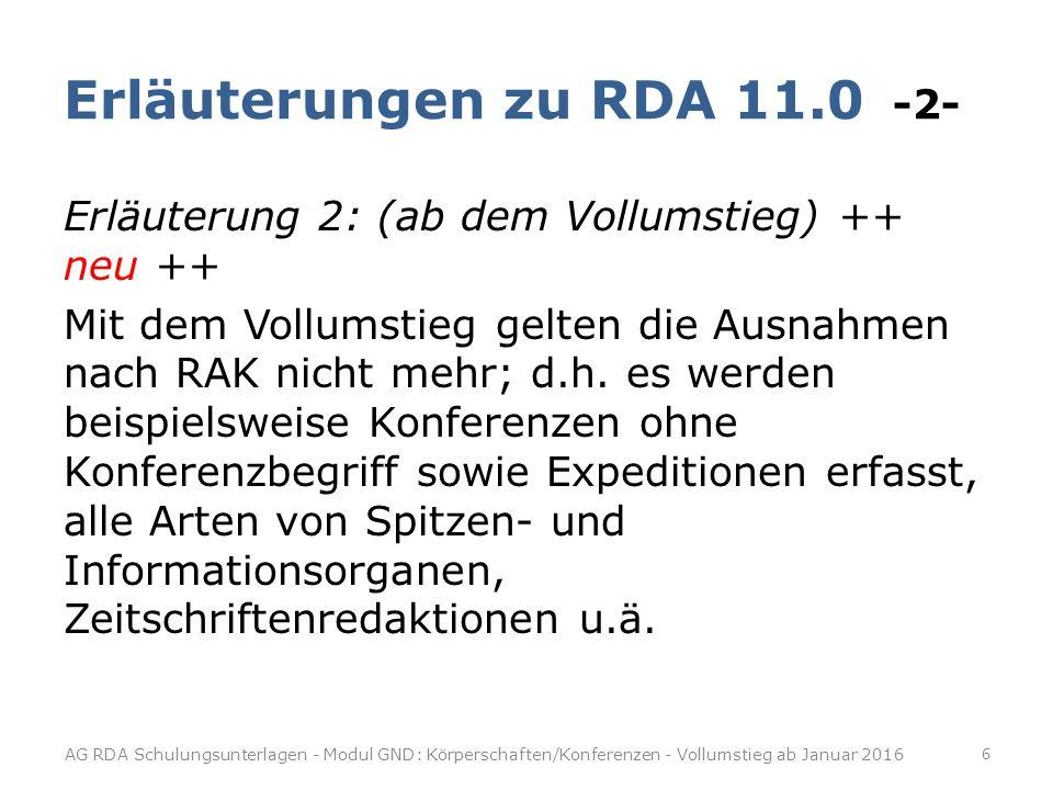 Erläuterungen zu RDA 11.0 -3- Forts.