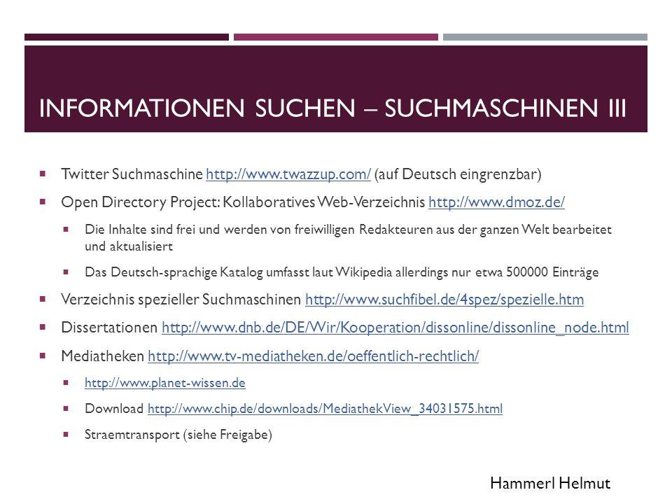 Hammerl Helmut WEB 2.0 TOOLS LINKSAMMLUNGEN  Seite von Klaus Himpsel http://www.mahara.at/user/khimgut/tablet-user-days-2013http://www.mahara.at/user/khimgut/tablet-user-days-2013  Wiki von Stefan Karlhuber https://edutec.wikispaces.com/https://edutec.wikispaces.com/  Blog von Thomas Strasser www.learning-reloaded.comwww.learning-reloaded.com  Paul Kral http://www.connected-kids.at/http://www.connected-kids.at/  Gerhard Brandhofer http://www.medienfundgrube.at (PH Niederösterreich und BMBF)http://www.medienfundgrube.at  Web 2.0 Toolsuche http://etool-kompass.bplaced.nethttp://etool-kompass.bplaced.net  Autorentool für Quiz http://learningapps.org/http://learningapps.org/  Adobe Online Bildbearbeitung http://www.photoshop.com/toolshttp://www.photoshop.com/tools  Diagramme https://cacoo.com/diagrams/https://cacoo.com/diagrams/