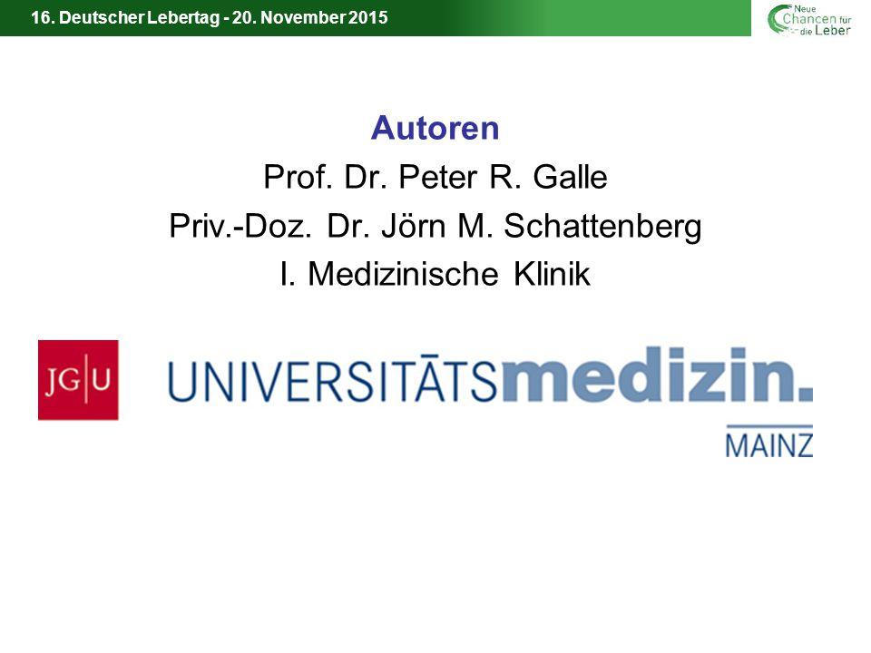16.Deutscher Lebertag - 20. November 2015 Autoren Prof.