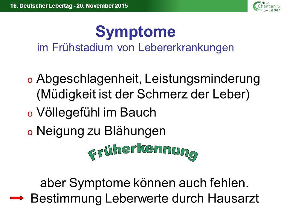 16. Deutscher Lebertag - 20. November 2015 Leberzirrhose - Lebertransplantation