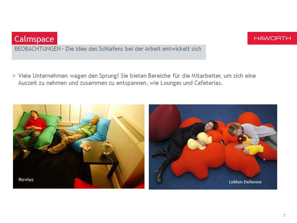 March 13th 2014   Berlin Das Konzept des Power Naps 8 Calmspace Zu lösende Probleme >Können wir im Büro wirklich ein kurzes Nickerchen machen.